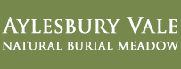 Supplier to Aylesbury Vale Natural Burial Meadow